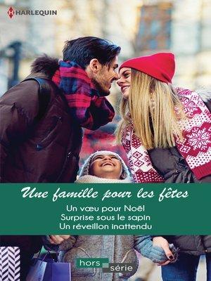 cover image of Une famille pour les fêtes