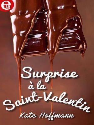 cover image of Surprise à la Saint-Valentin