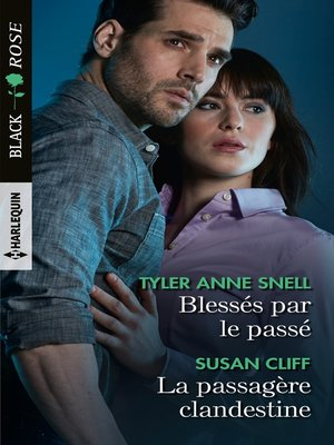 cover image of Blessés par le passé--La passagère clandestine
