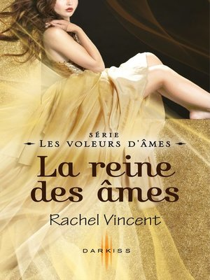 cover image of La reine des âmes