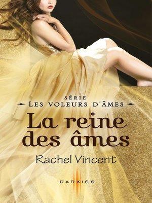 cover image of La reine des âmes