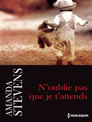 cover image of N'oublie pas que je t'attends