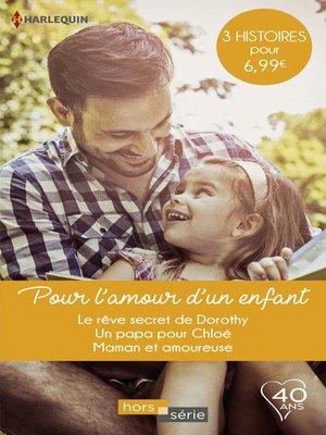 cover image of Pour l'amour d'un enfant