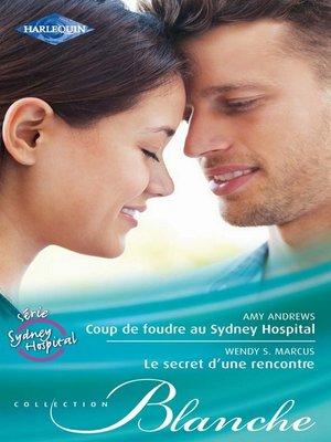 cover image of Coup de foudre au Sydney Hospital--Le secret d'une rencontre
