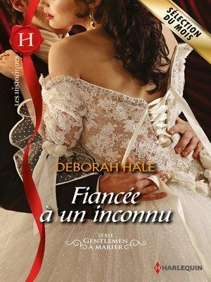 cover image of Fiancée à un inconnu
