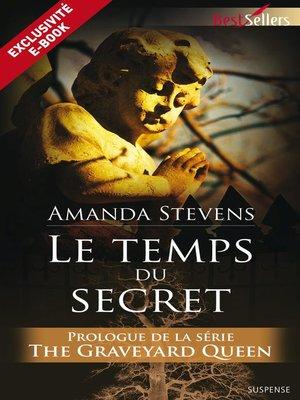 cover image of Le temps du secret