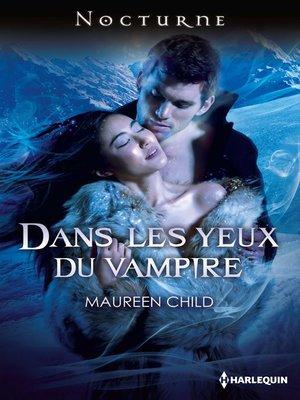 cover image of Dans les yeux du vampire
