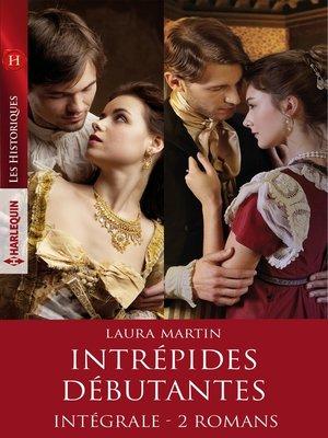"""cover image of Intégrale de la série """"Intrépides débutantes"""""""