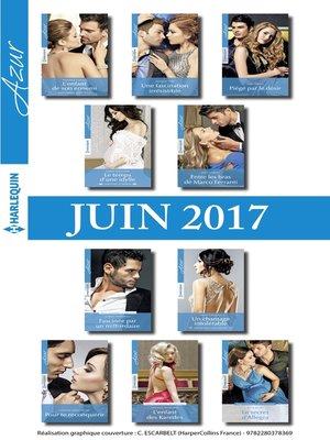 cover image of 10 romans Azur + 1 gratuit (n°3835 à 3844--juin 2017)
