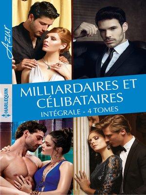cover image of Milliardaires et célibataires--Intégrale 4 tomes