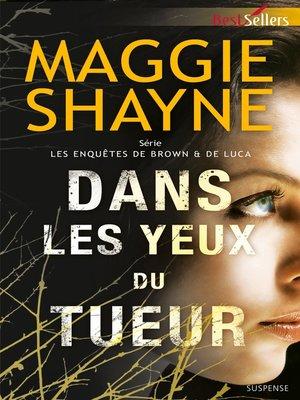 cover image of Dans les yeux du tueur
