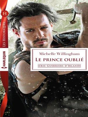 cover image of Le prince oublié