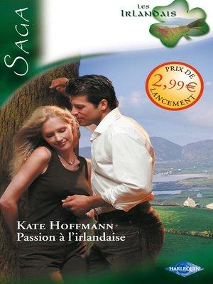 cover image of Passion à l'irlandaise