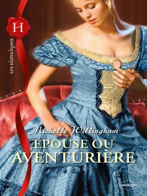 cover image of Epouse ou aventurière