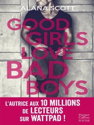 cover image of Good Girls Love Bad Boys--L'intégrale