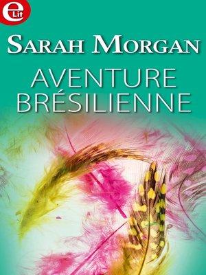 cover image of Aventure brésilienne