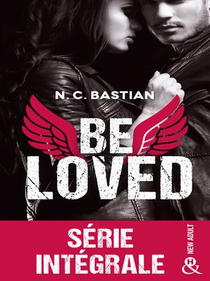 cover image of Be loved--Série intégrale