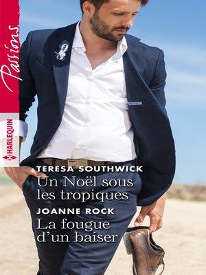 cover image of Un Noël sous les tropiques--La fougue d'un baiser
