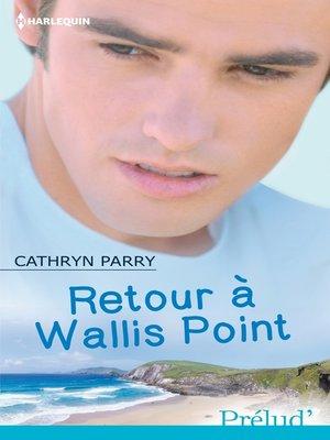 cover image of Retour à Wallis Point