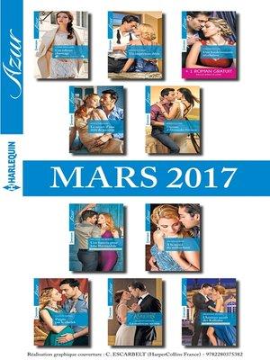 cover image of 10 romans Azur + 1 gratuit (n°3805 à 3814--Mars 2017)