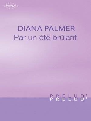 cover image of Par un été brûlant (Harlequin Prélud')