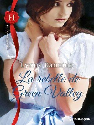 cover image of La rebelle de Green Valley