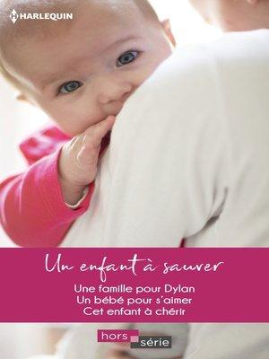 cover image of Un enfant à sauver
