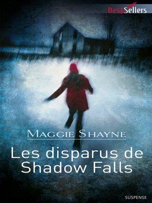 cover image of Les disparus de Shadow Falls