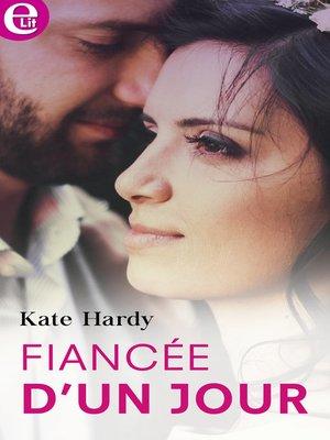 cover image of Fiancée d'un jour