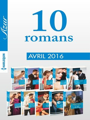 cover image of 10 romans Azur (n°3695 à 3704--Avril 2016)