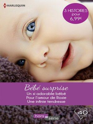 cover image of Bébé surprise