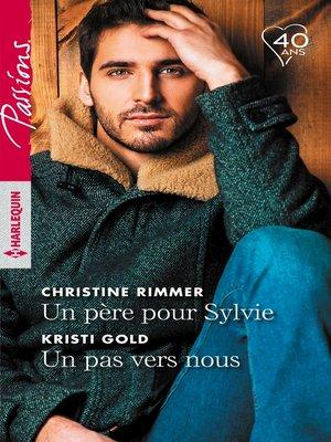 cover image of Un père pour Sylvie--Un pas vers nous
