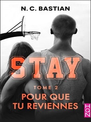 cover image of Pour que tu reviennes--STAY tome 2