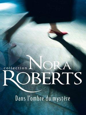 cover image of Dans l'ombre du mystère