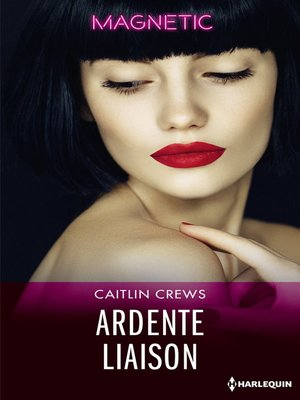 cover image of Ardente liaison