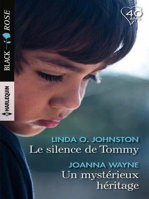 cover image of Le silence de Tommy--Un mystérieux héritage