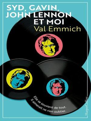 cover image of Syd, Gavin, John Lennon & moi
