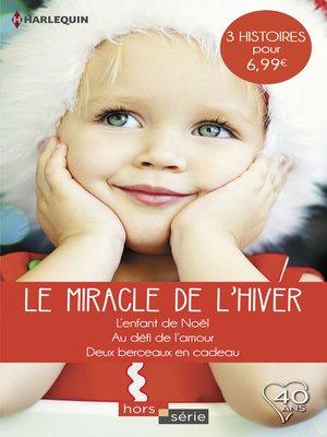 cover image of Le miracle de l'hiver