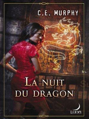 cover image of La nuit du dragon