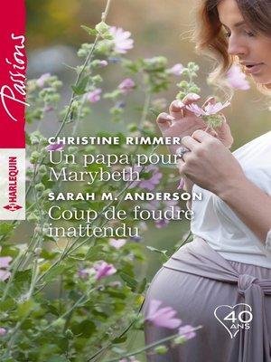 cover image of Un papa pour Marybeth-- Coup de foudre inattendu