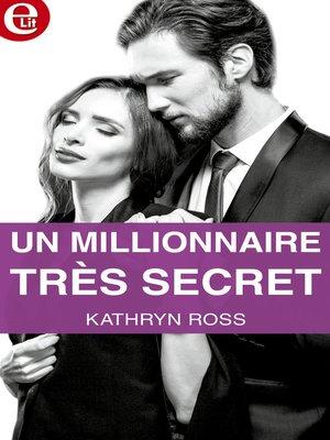 cover image of Un millionnaire très secret