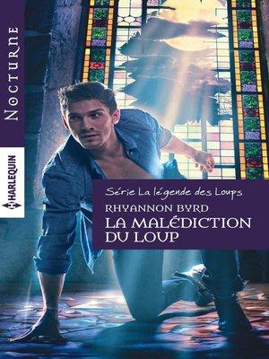 cover image of La malédiction du loup