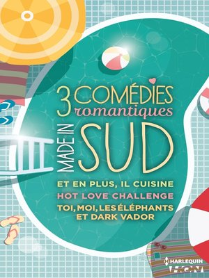 cover image of 3 comédies romantiques--Made in Sud