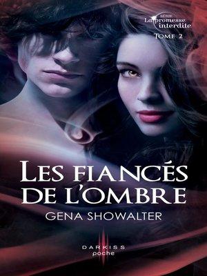 cover image of Les fiancés de l'ombre