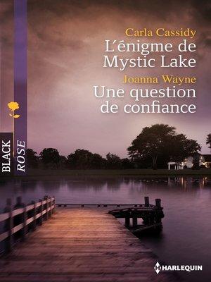 cover image of L'énigme de Mystic Lake--Une question de confiance