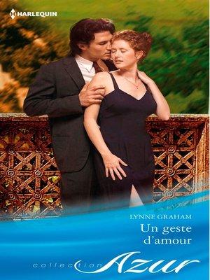 cover image of Un geste d'amour