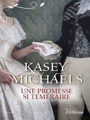 cover image of Une promesse si téméraire