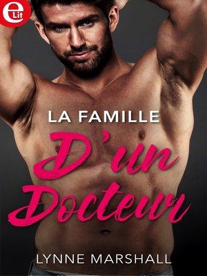 cover image of La famille d'un docteur