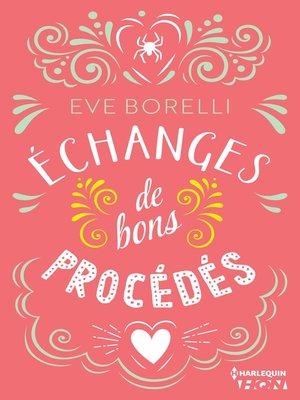 cover image of Echanges de bons procédés
