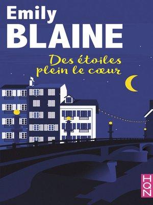 cover image of Des étoiles plein le coeur
